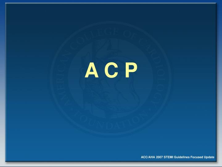A C P