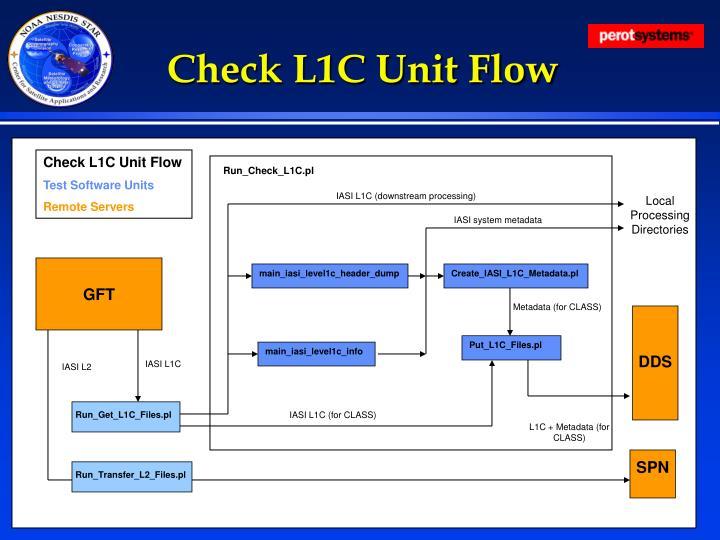 Check L1C Unit Flow