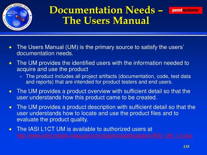 Documentation Needs –