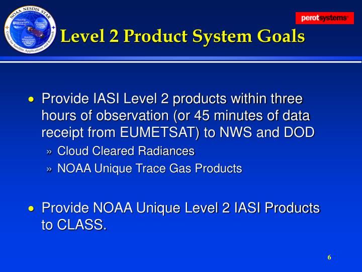 Level 2 Product System Goals