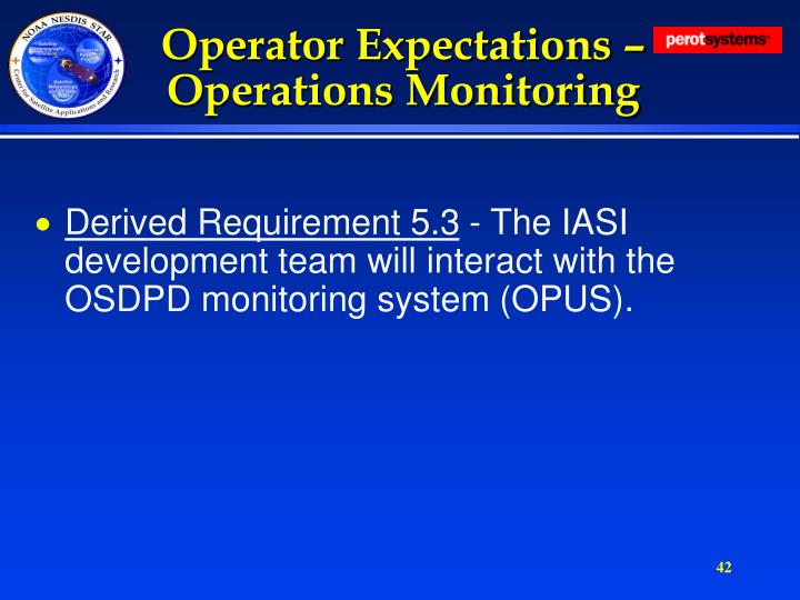 Operator Expectations – Operations Monitoring
