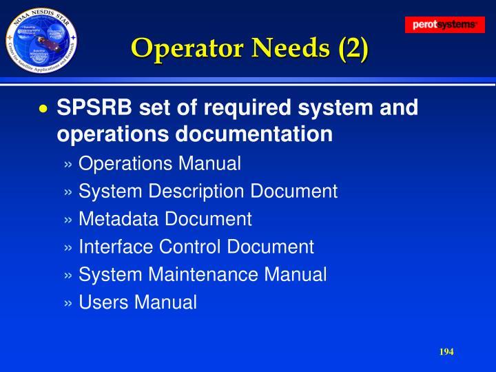 Operator Needs (2)