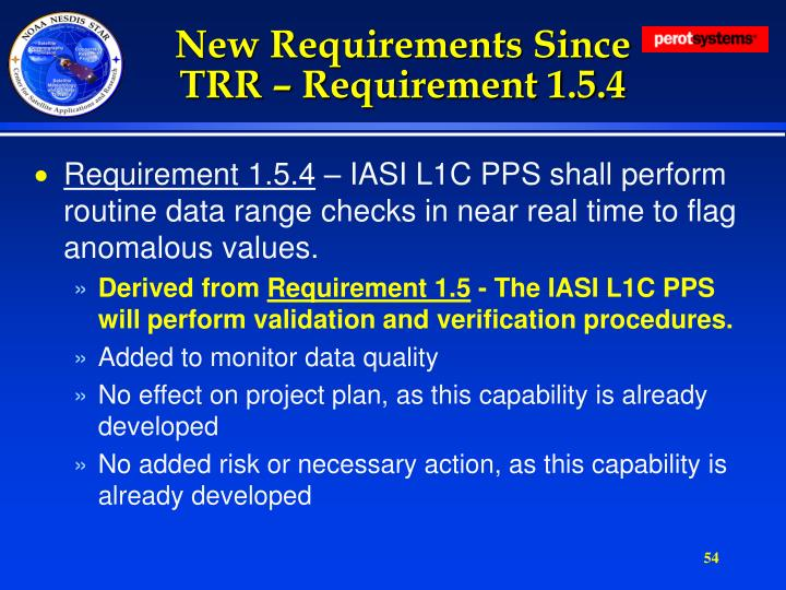 New Requirements Since TRR – Requirement 1.5.4