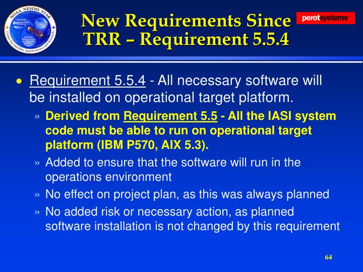 New Requirements Since TRR – Requirement 5.5.4