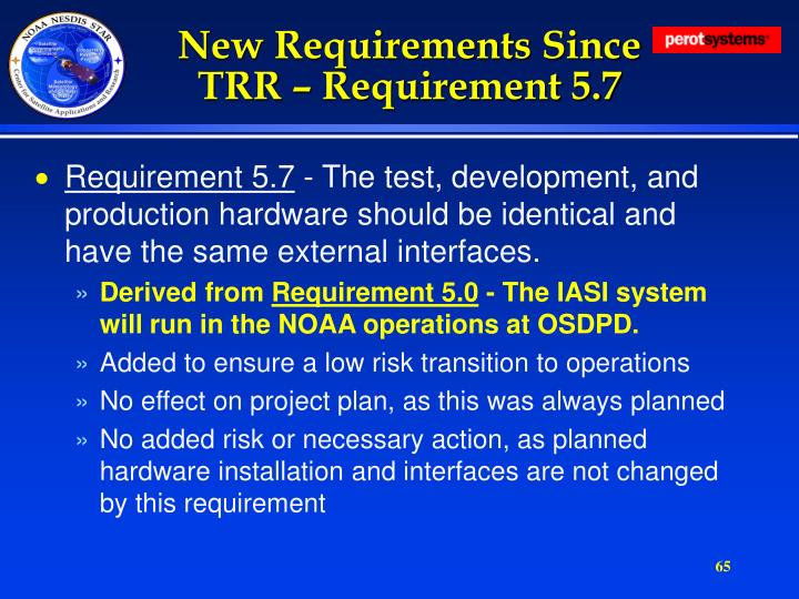 New Requirements Since TRR – Requirement 5.7