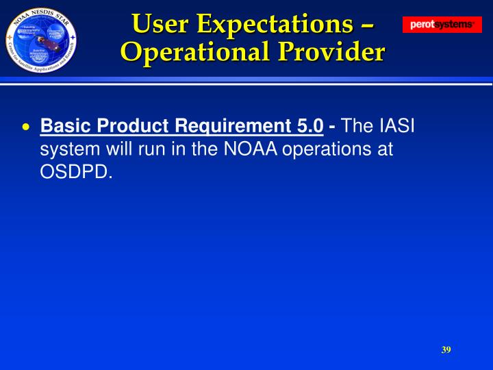 User Expectations – Operational Provider