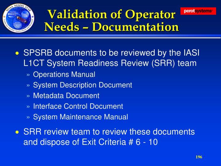 Validation of Operator Needs – Documentation