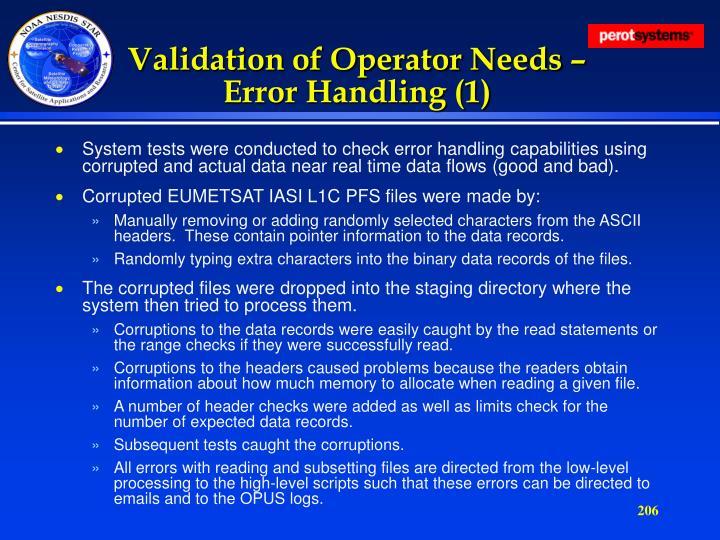 Validation of Operator Needs – Error Handling (1)