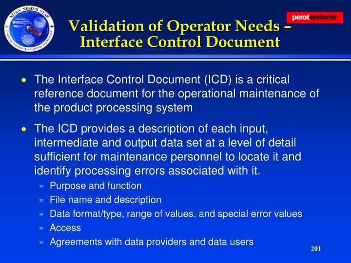 Validation of Operator Needs –