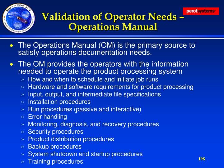 Validation of Operator Needs – Operations Manual