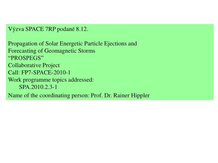 Výzva SPACE 7RP podané 8.12.