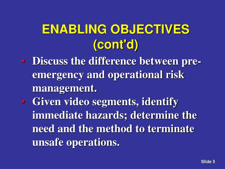 ENABLING OBJECTIVES (cont'd)