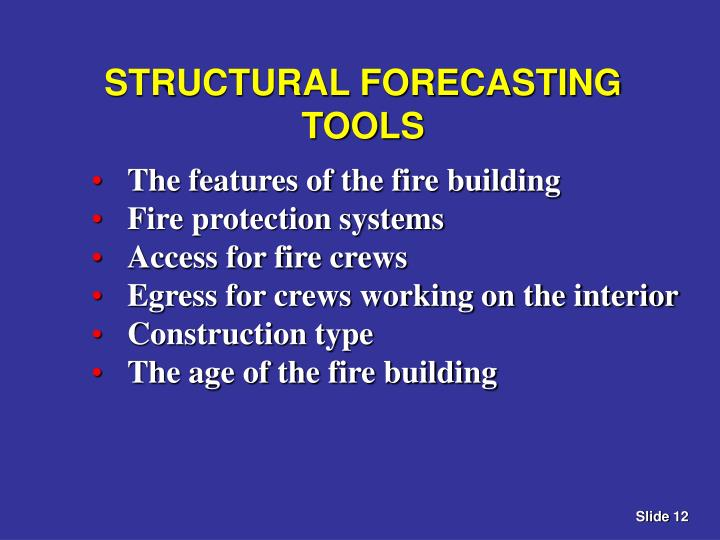 STRUCTURAL FORECASTING TOOLS