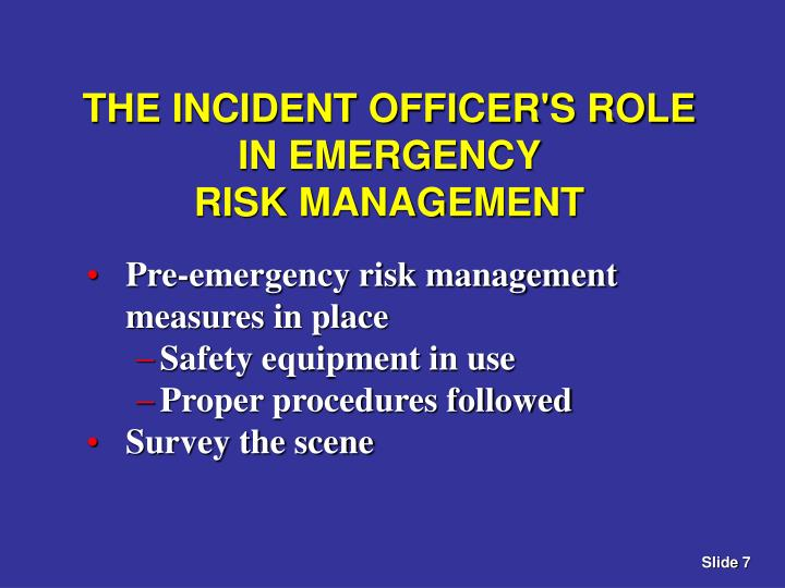 THE INCIDENT OFFICER'S ROLE IN EMERGENCY