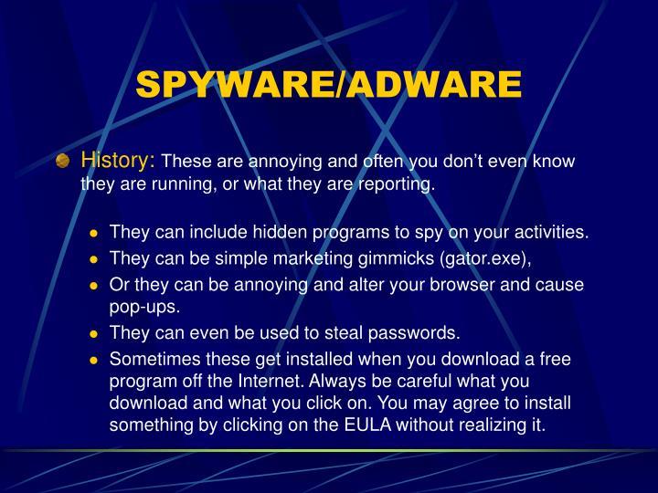 SPYWARE/ADWARE