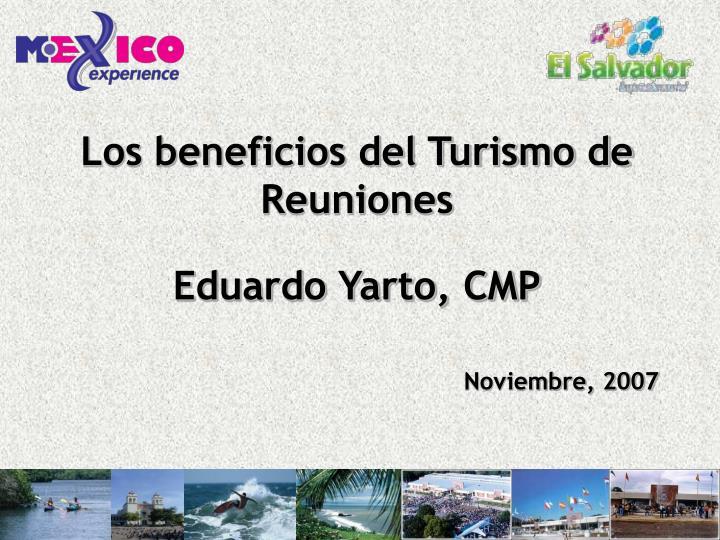 Los beneficios del Turismo de Reuniones