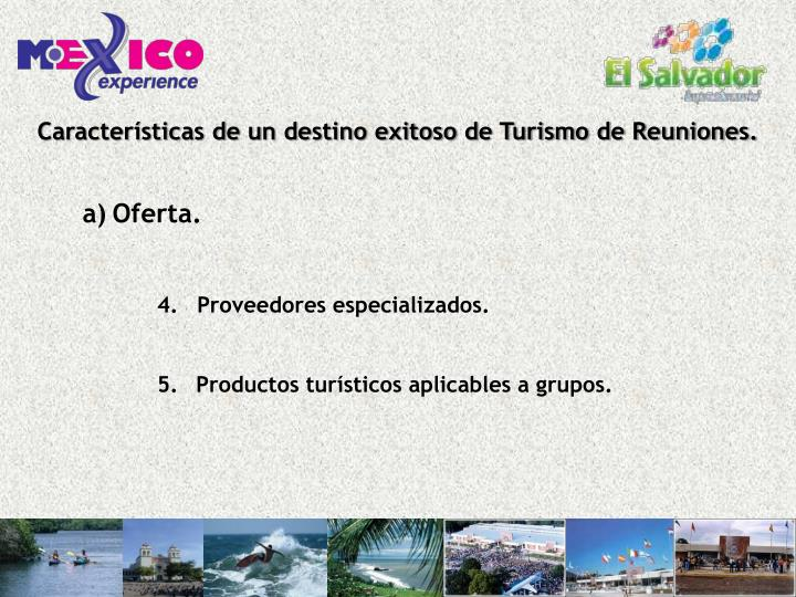 Características de un destino exitoso de Turismo de Reuniones.