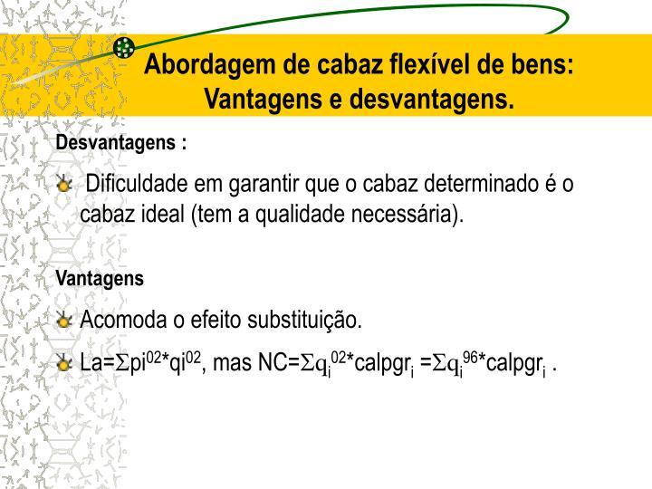 Abordagem de cabaz flexível de bens: