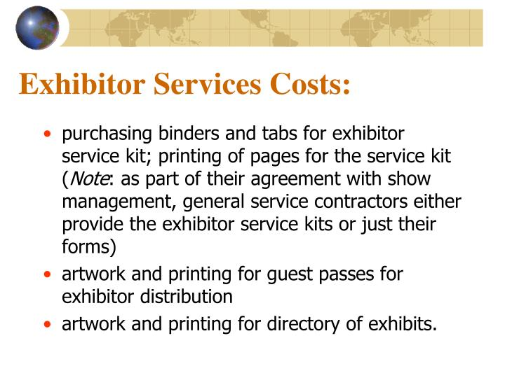 Exhibitor Services Costs: