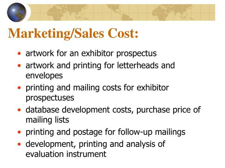 Marketing/Sales Cost: