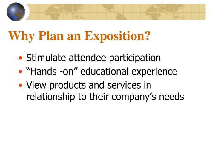 Why Plan an Exposition?