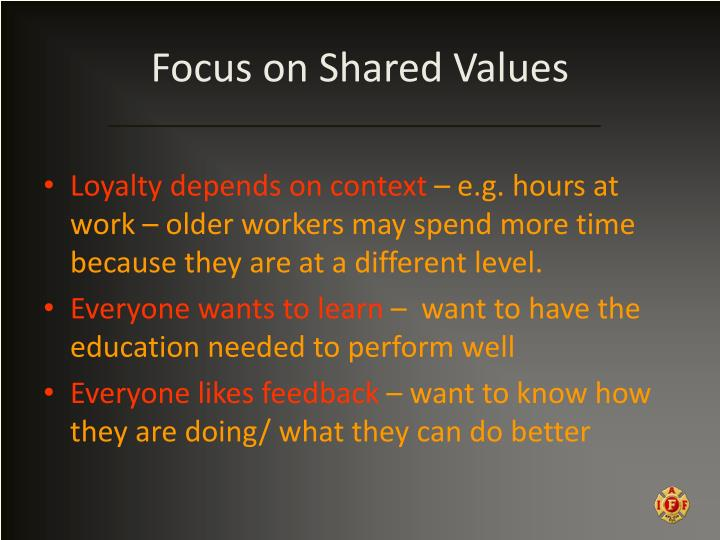 Focus on Shared Values