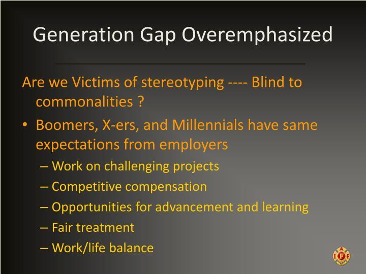 Generation Gap Overemphasized