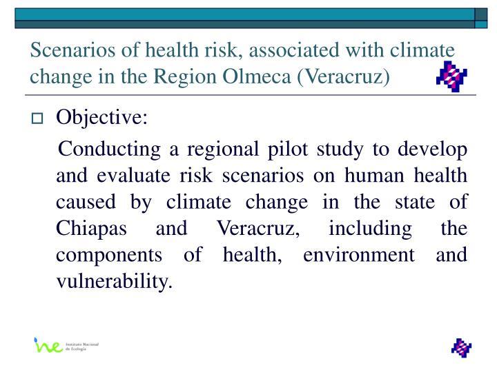 Scenarios of health risk, associated with climate change in the Region Olmeca (Veracruz)