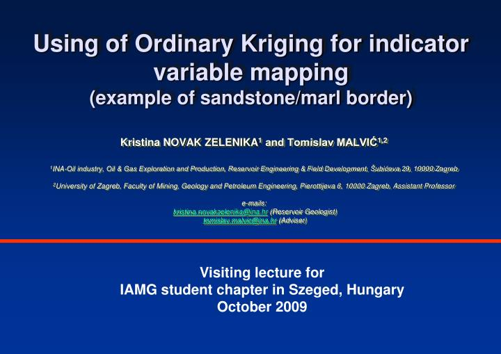 Using of ordinary kriging for indicator variable mapping example of sandstone marl border