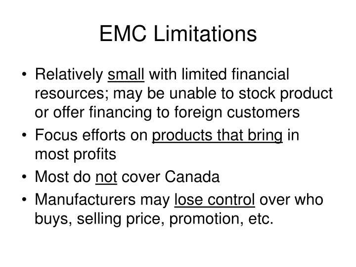 EMC Limitations