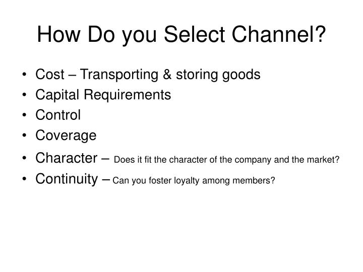 How Do you Select Channel?