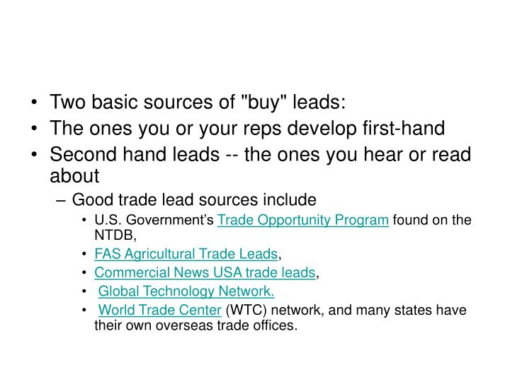 "Two basic sources of ""buy"" leads:"