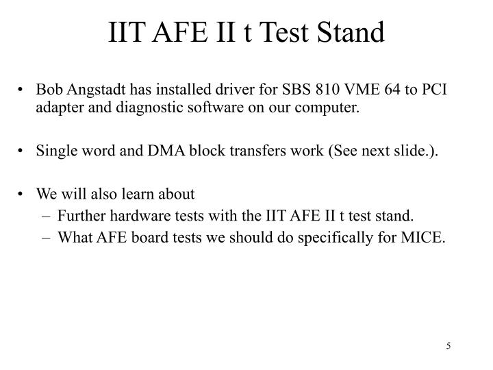 IIT AFE II t Test Stand