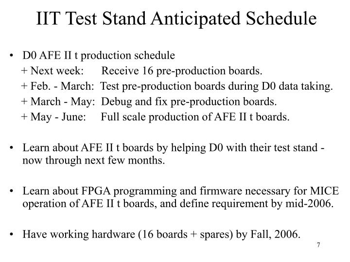 IIT Test Stand Anticipated Schedule