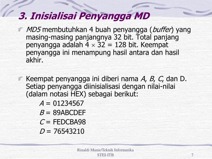 3. Inisialisai Penyangga MD