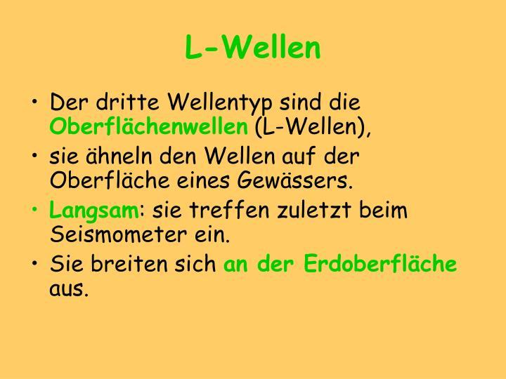 L-Wellen