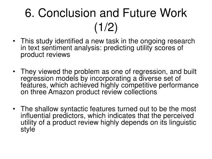6. Conclusion and Future Work (1/2)