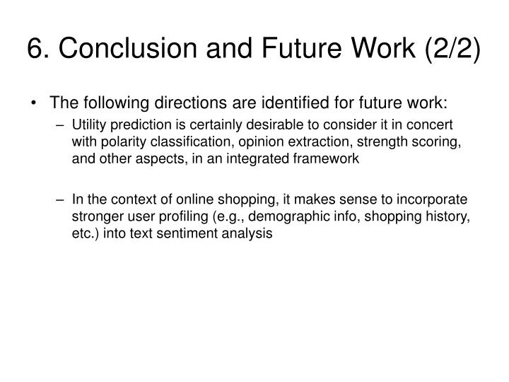 6. Conclusion and Future Work (2/2)