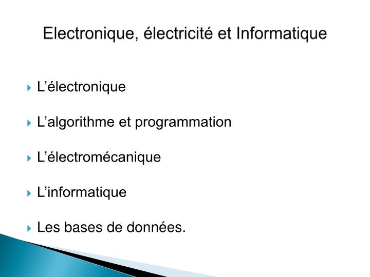 Electronique, électricité et Informatique