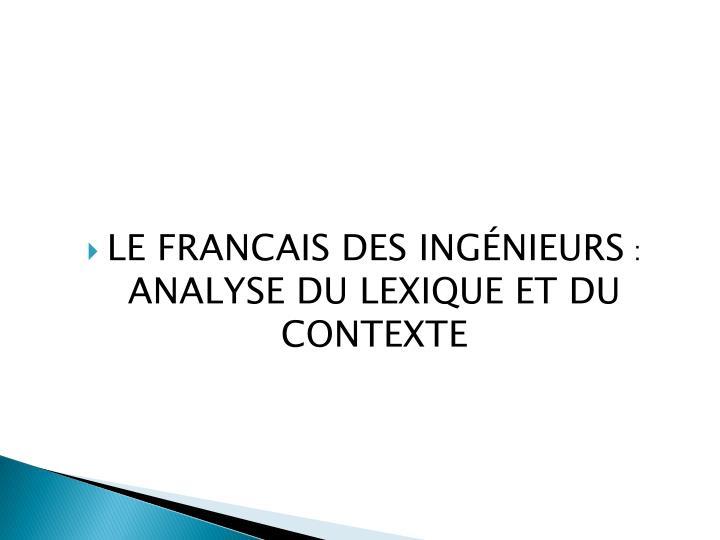 LE FRANCAIS DES INGÉNIEURS