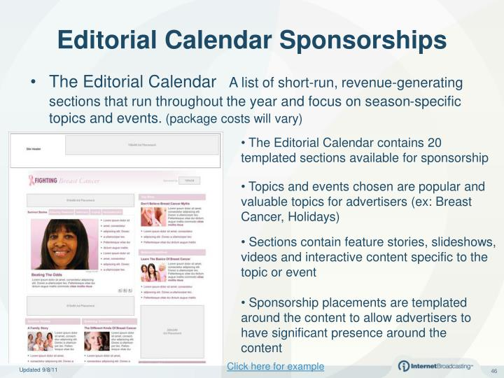 The Editorial Calendar contains 20 templated sections available for sponsorship