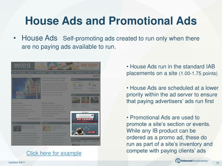 House Ads run in the standard IAB placements on a site