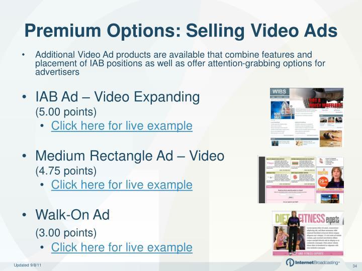 Premium Options: Selling Video Ads