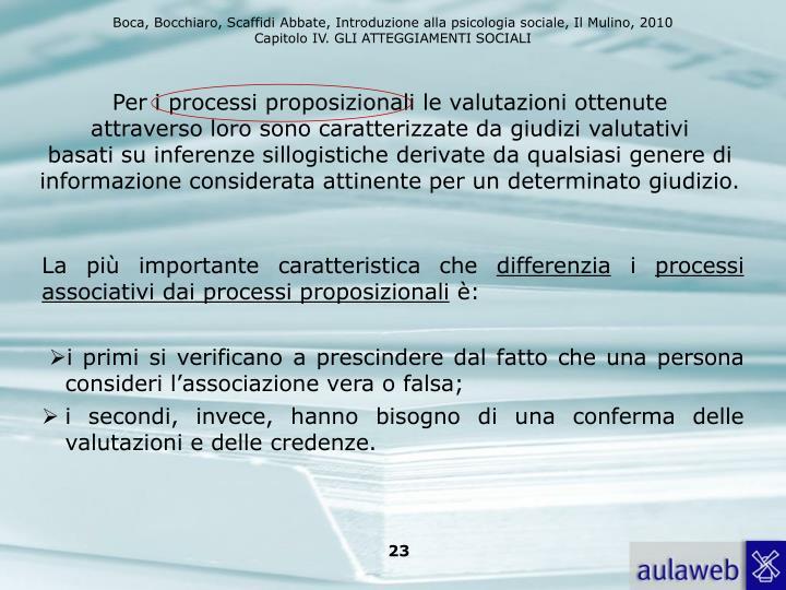 Per i processi proposizionali le valutazioni ottenute