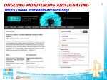 ongoing monitoring and debating