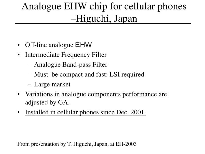 Analogue ehw chip for cellular phones higuchi japan