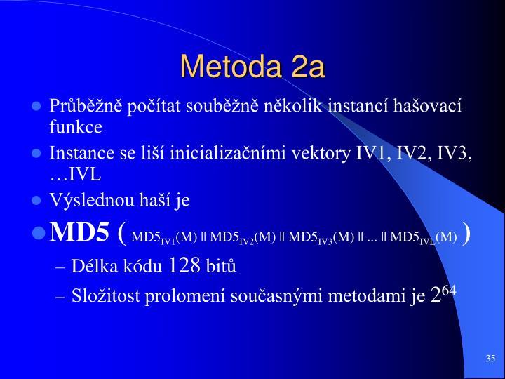 Metoda 2a