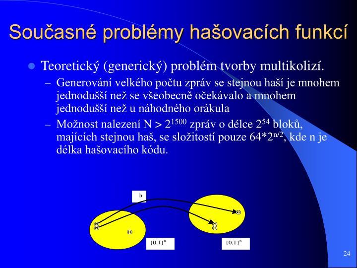 Současné problémy hašovacích funkcí