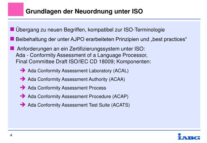 Grundlagen der Neuordnung unter ISO