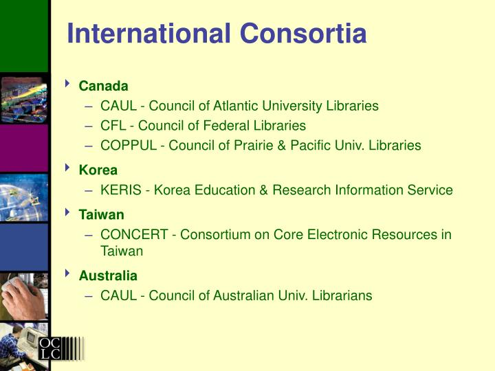 International Consortia